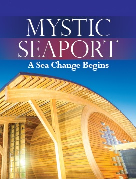 """Mystic Seaport: A Sea Change Begins"" Magazine"