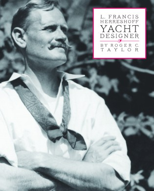 L. Francis Herreshoff: Yacht Designer Book Cover