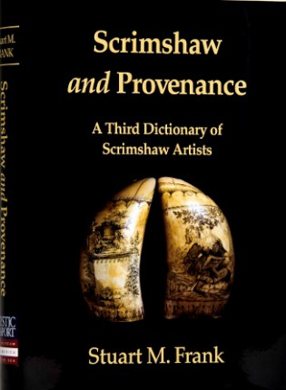 Stuart Frank - Scrimshaw and Provenance