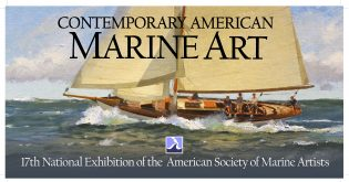 17th national Exhibition of the American Society of Marine Artists